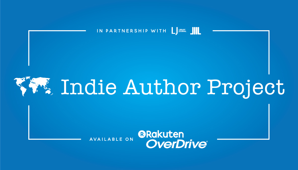 Indie Ebooks on Rakuten OverDrive - Indie Author Project